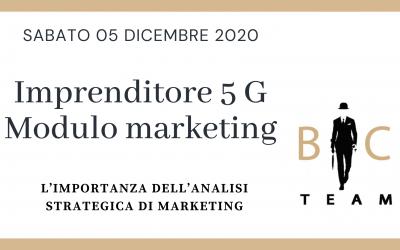 """Evento 05.12.2020 """"Imprenditore 5G""""  Modulo Marketing"""