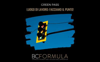 🚦 GREEN PASS – LUOGO DI LAVORO: FACCIAMO IL PUNTO!_BCFORMULA